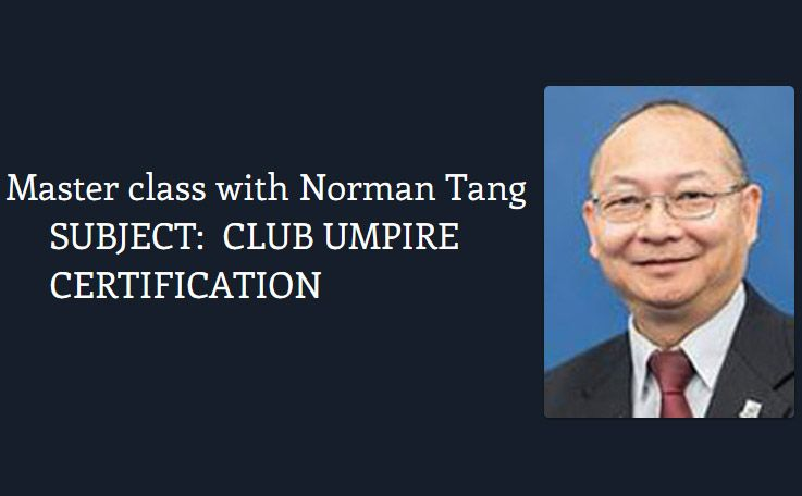 Club Umpire certification session with Norman Tang